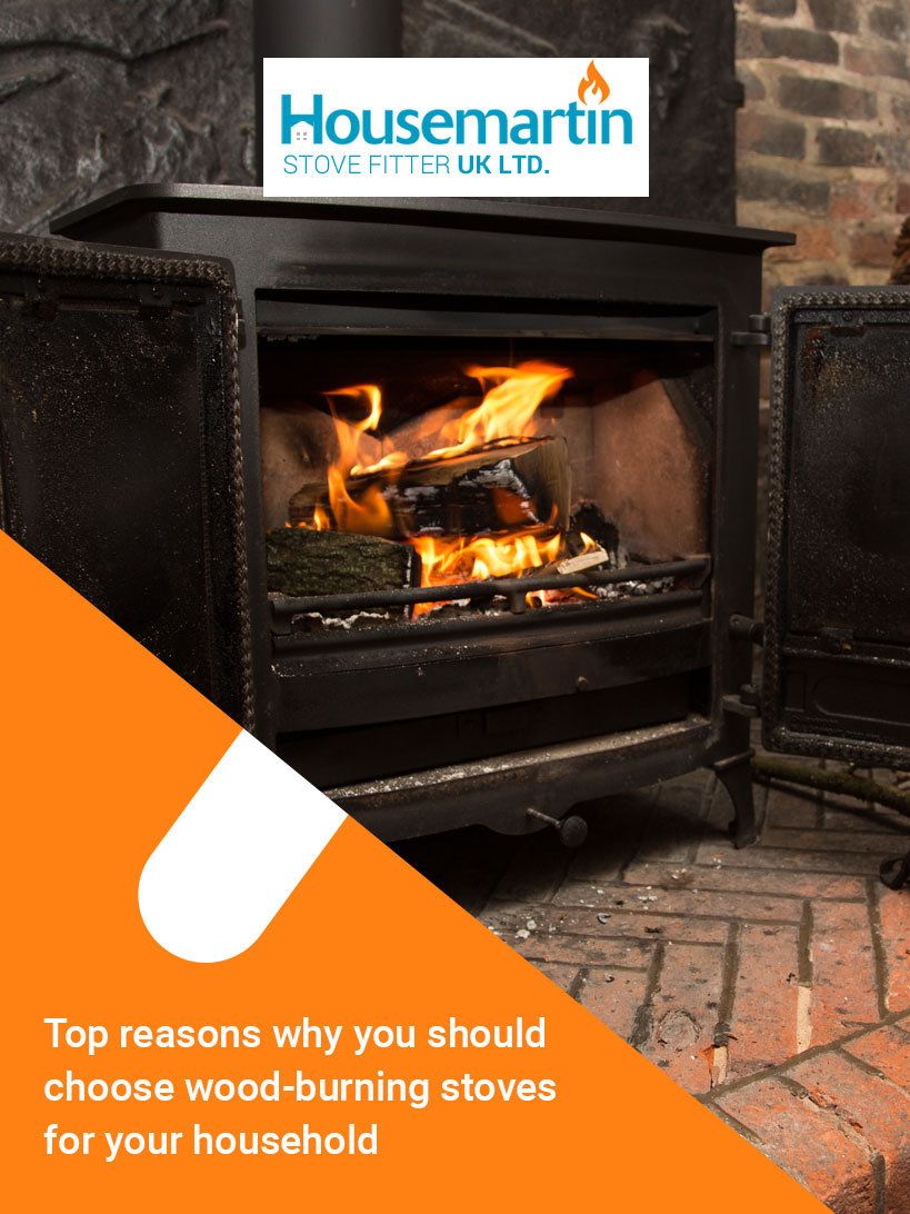 Top reasons why you should choose wood-burning stoves for your household